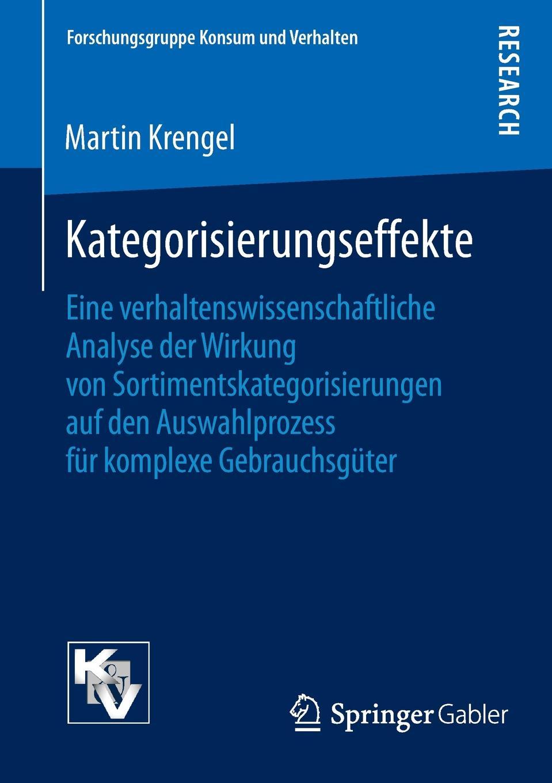 Martin Krengel Kategorisierungseffekte. Eine verhaltenswissenschaftliche Analyse der Wirkung von Sortimentskategorisierungen auf den Auswahlprozess fur komplexe Gebrauchsguter jasmin henneberger wo liegen die ursachen von stress und wie kann die kunsttherapie zur genesung beitragen