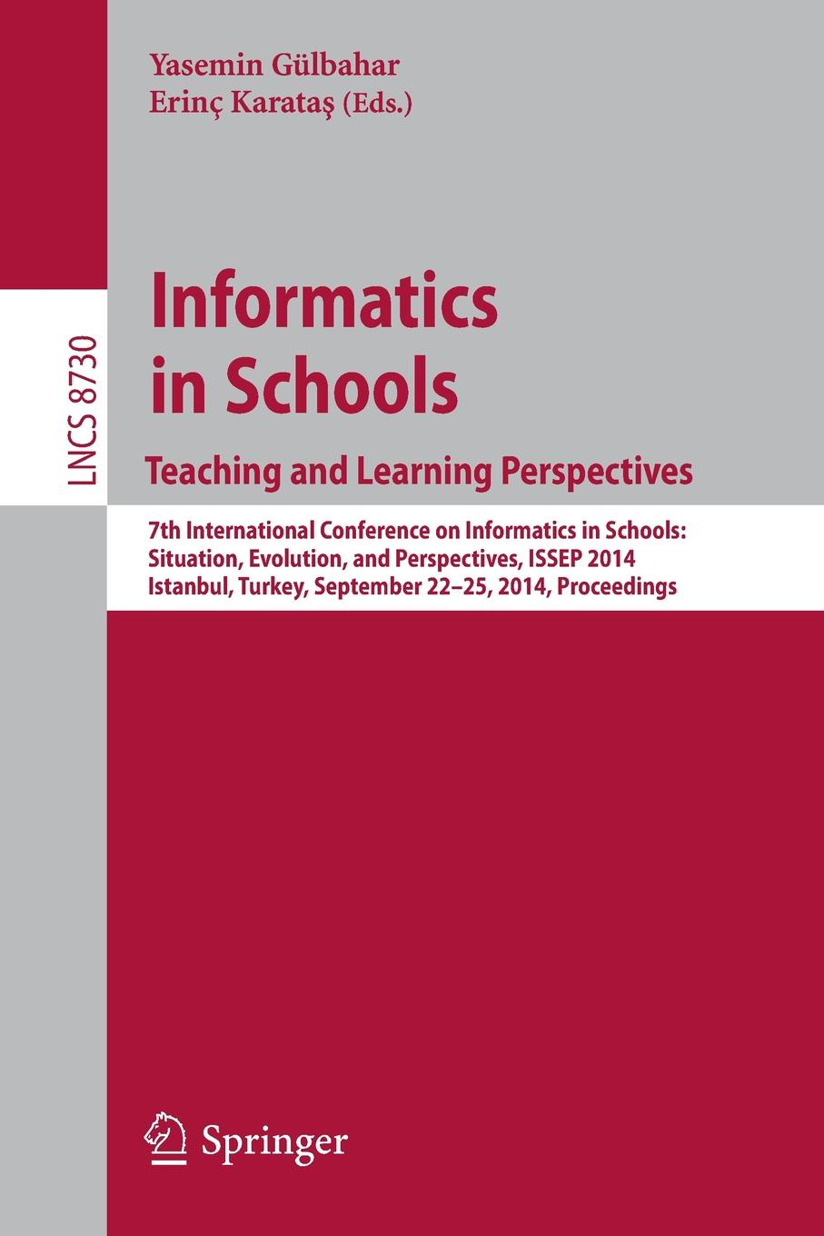 Informatics in SchoolsTeaching and Learning Perspectives. 7th International Conference on Informatics in Schools: Situation, Evolution, and Perspectives, ISSEP 2014, Istanbul, Turkey, September 22-25, 2014. Proceedings christian blum metaheuristics for string problems in bio informatics