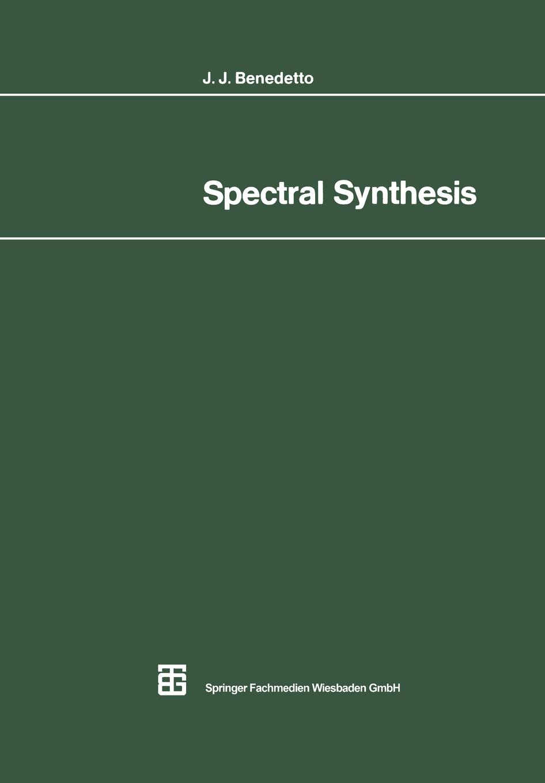 John J. Benedetto Spectral Synthesis недорго, оригинальная цена