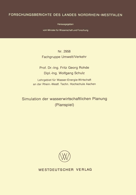 Фото - Fritz G. Rohde Simulation Der Wasserwirtschaftlichen Planung (Planspiel) torsten breitfelder vorgehensmodell fur die entwicklung von www informationssystemen
