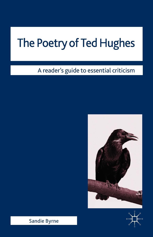 Sandie Byrne Poetry of Ted Hughes