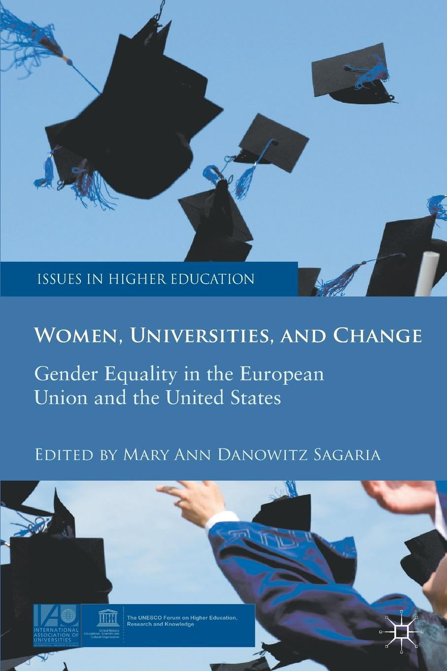 Women, Universities, and Change. Gender Equality in the European Union and the United States цена