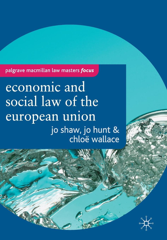 цены на Jo Shaw, Jo Hunt, Chloe Wallace The Economic and Social Law of the European Union  в интернет-магазинах