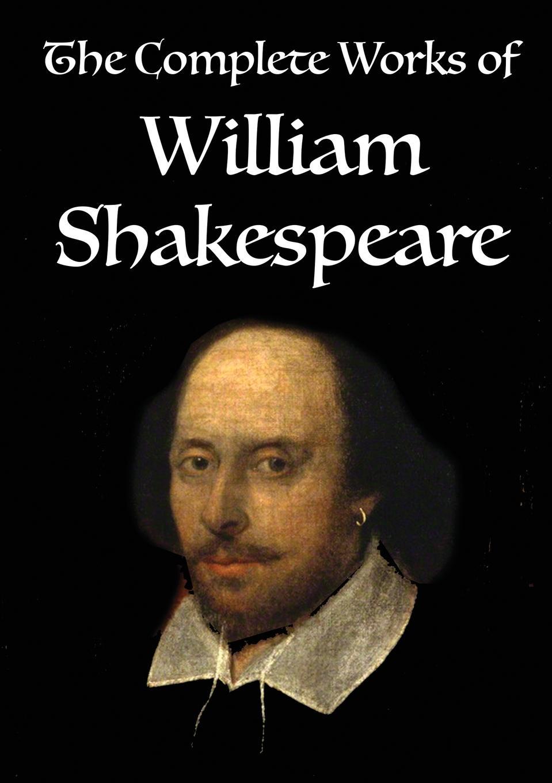 William Shakespeare The Complete Works of William Shakespeare. Volume 3 of 3 стоимость