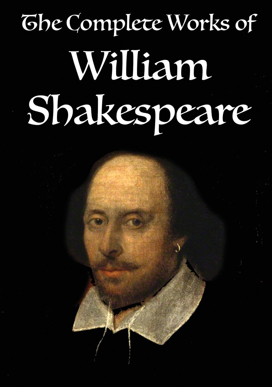 William Shakespeare The Complete Works of William Shakespeare. Volume 1 of 3 стоимость