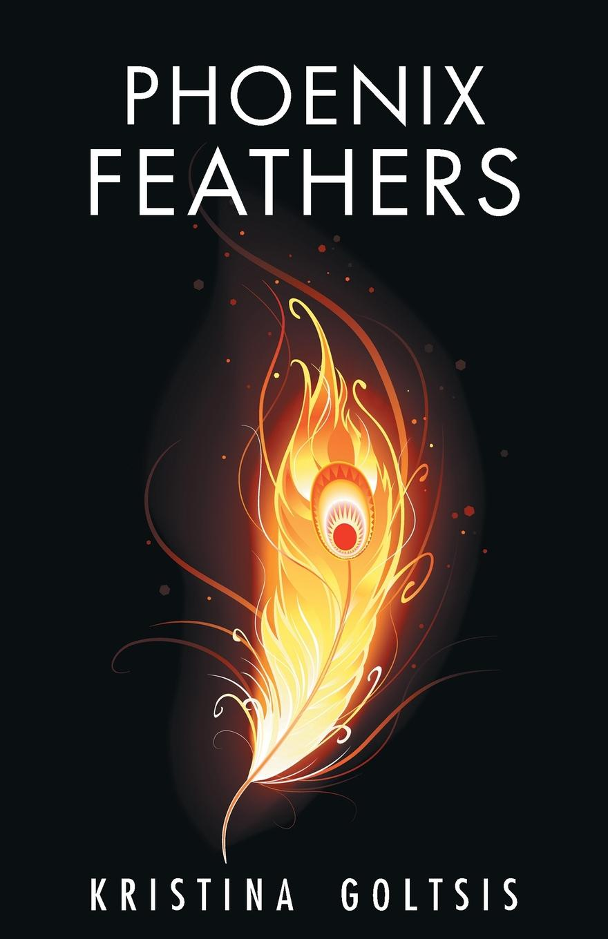 Kristina Goltsis Phoenix Feathers susan schonberg the phoenix of love
