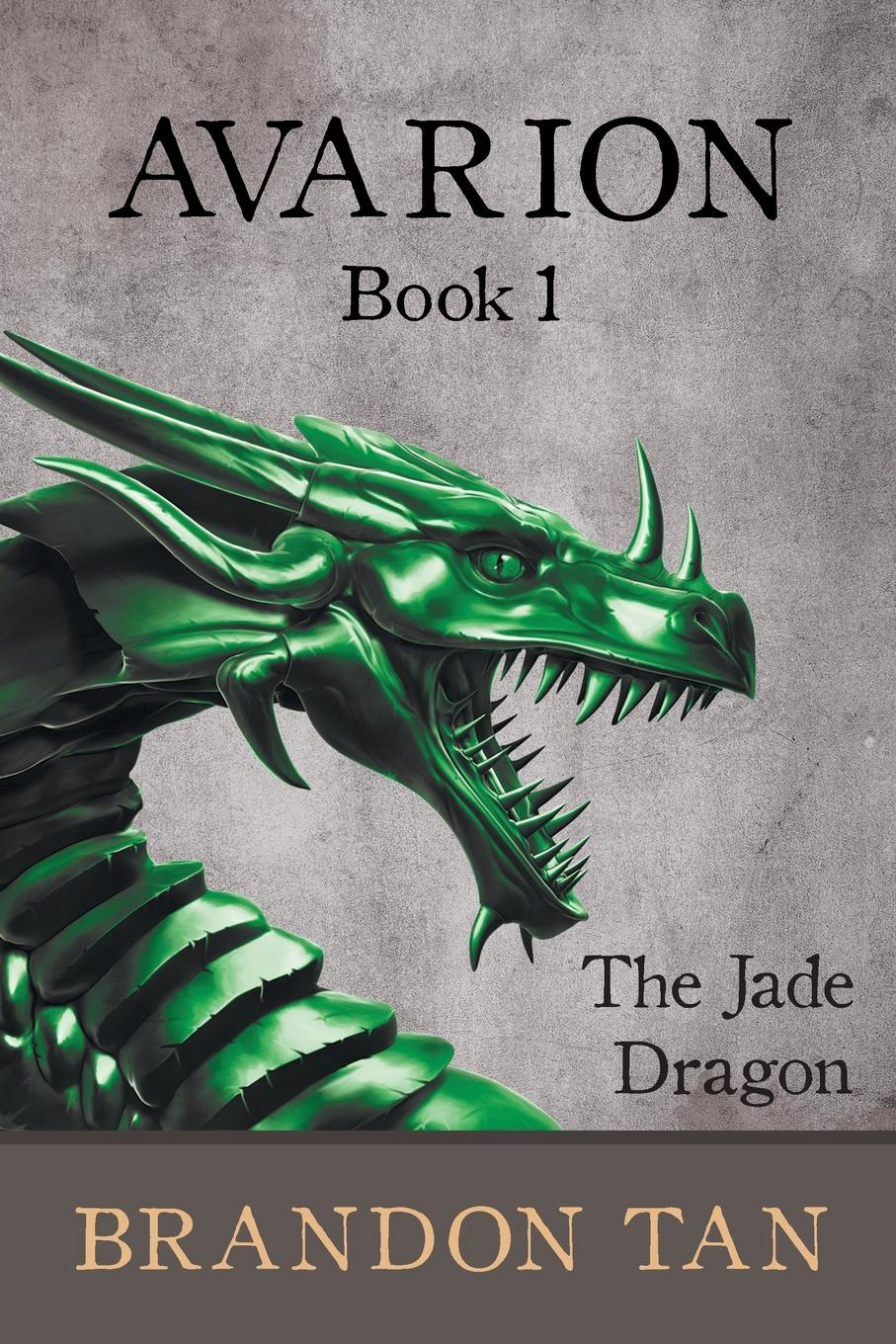 Avarion Book 1. The Jade Dragon