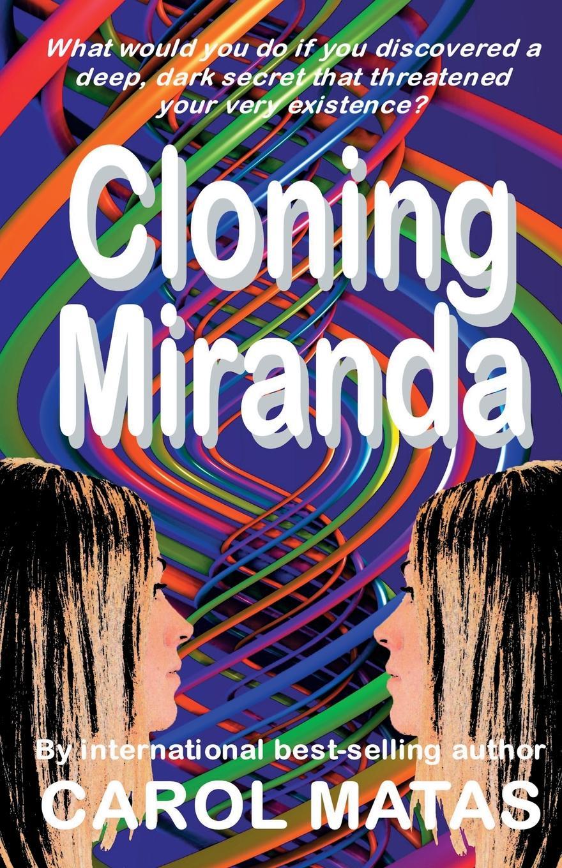 Carol Matas Cloning Miranda цена и фото
