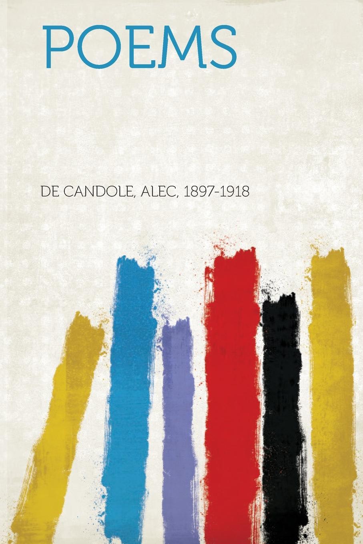 De Candole Alec 1897-1918 Poems