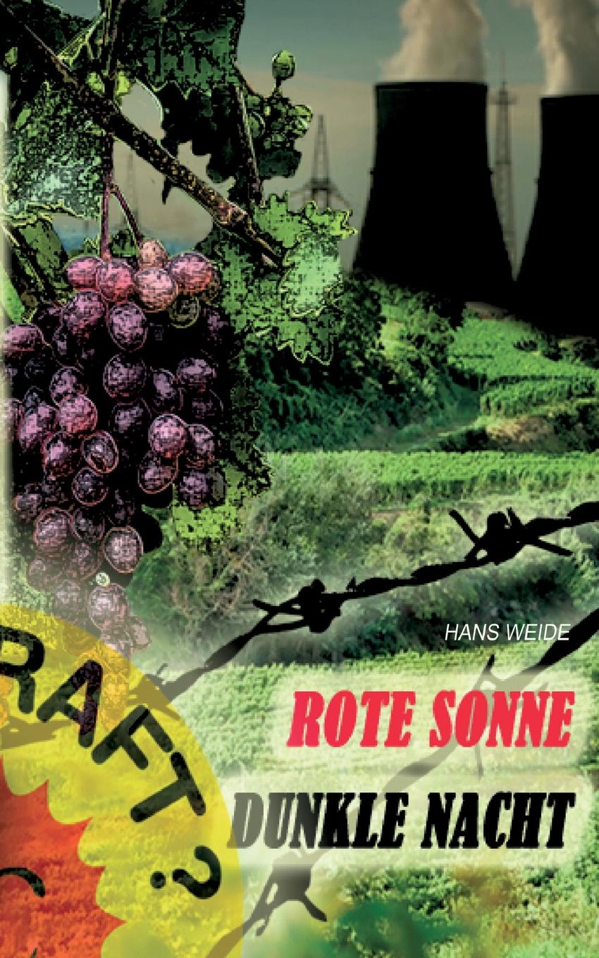 Hans Weide Rote Sonne - Dunkle Nacht weide analong business fashion