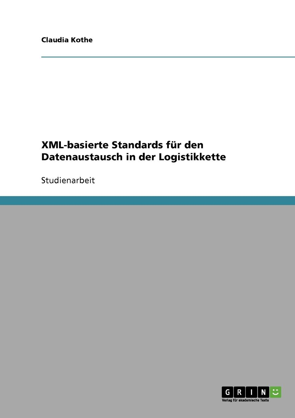 Claudia Kothe XML-basierte Standards fur den Datenaustausch in der Logistikkette sitemap 165 xml