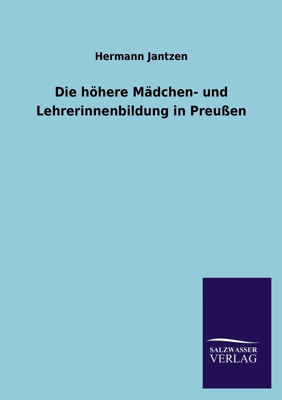 Hermann Jantzen Die Hohere Madchen- Und Lehrerinnenbildung in Preussen max geißler jockele und die madchen