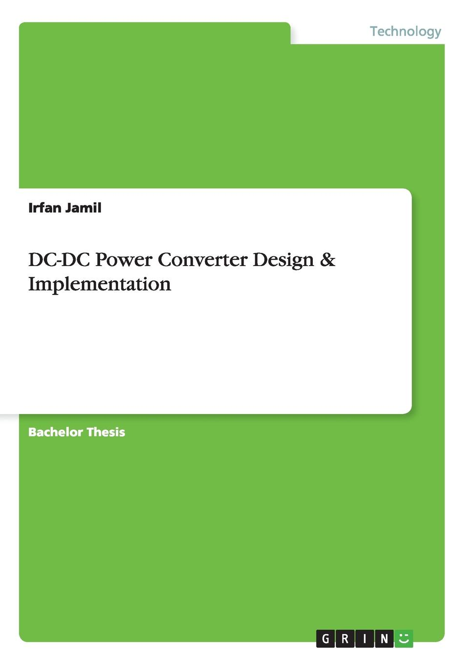 Irfan Jamil DC-DC Power Converter Design . Implementation the number of displays with intelligent control electronics equipment work points counter