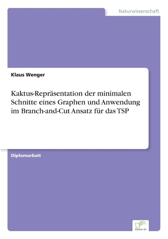 Klaus Wenger Kaktus-Reprasentation der minimalen Schnitte eines Graphen und Anwendung im Branch-and-Cut Ansatz fur das TSP sela tsp 811 1079 7213
