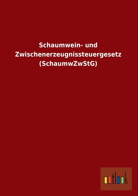цена Ohne Autor Schaumwein- Und Zwischenerzeugnissteuergesetz (Schaumwzwstg) в интернет-магазинах