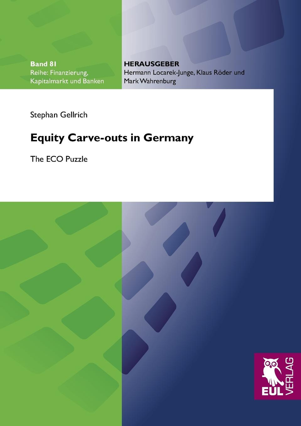 Stephan Gellrich Equity Carve-outs in Germany colleen e edwards tithes and offerings an act of love