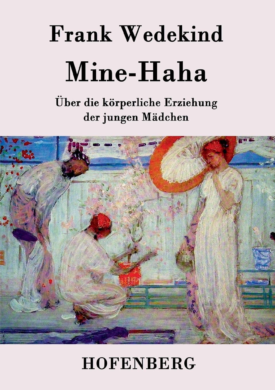 Frank Wedekind Mine-Haha frank wedekind der marquis von keith