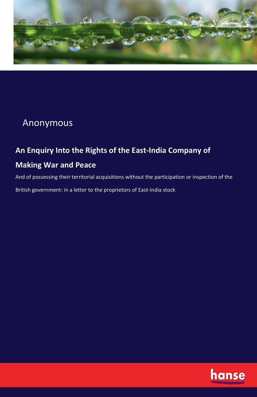 M. l'abbé Trochon An Enquiry Into the Rights of the East-India Company of Making War and Peace paddy scannell television and the meaning of live an enquiry into the human situation