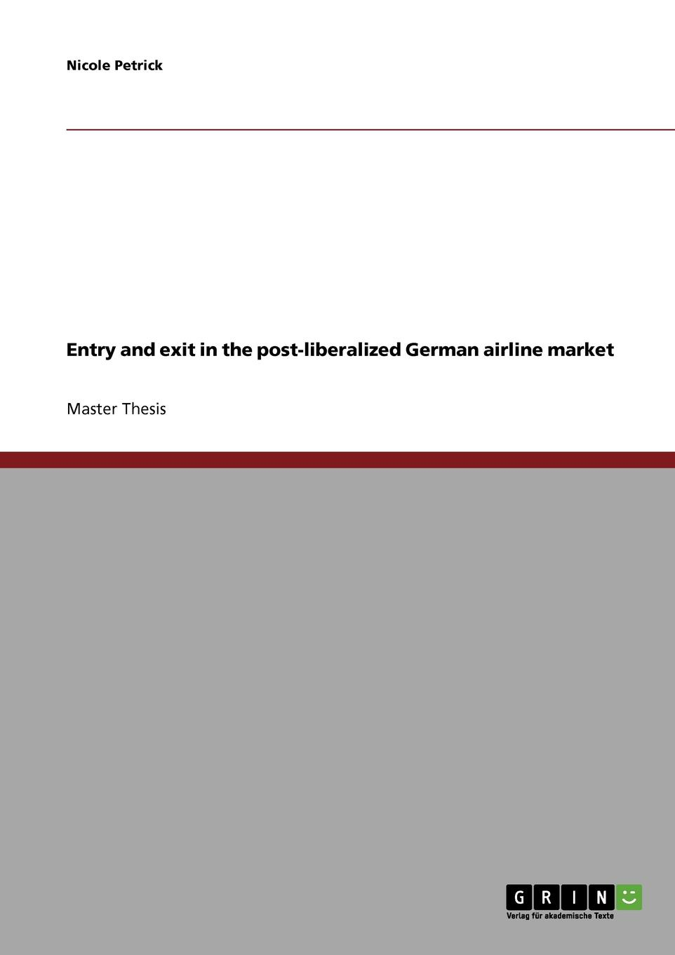 цены Nicole Petrick Entry and exit in the post-liberalized German airline market