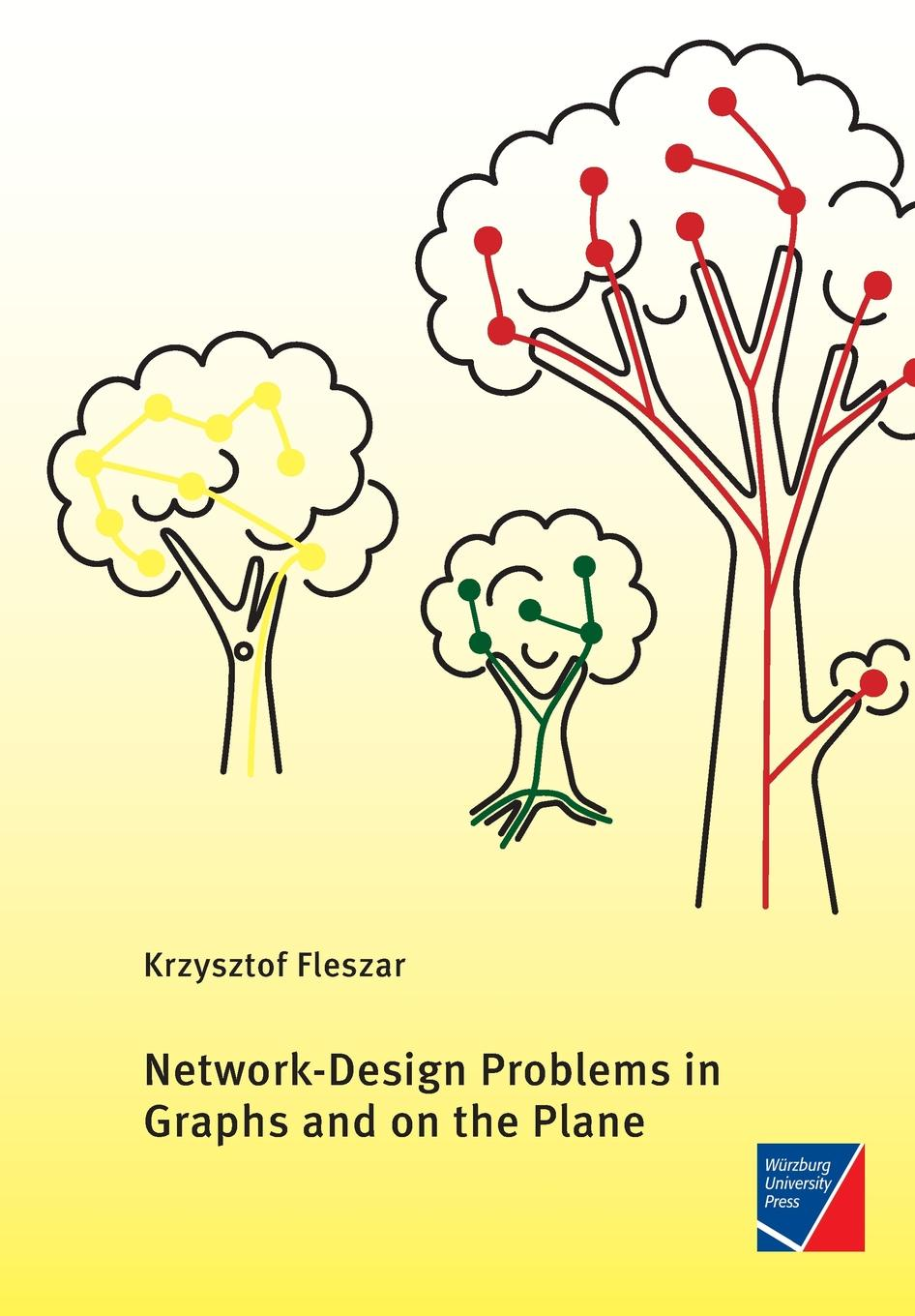 Krzysztof Fleszar Network-Design Problems in Graphs and on the Plane digital signature schemes based on multiple hard problems