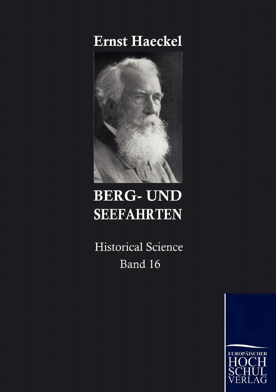 Ernst Haeckel Berg- und Seefahrten