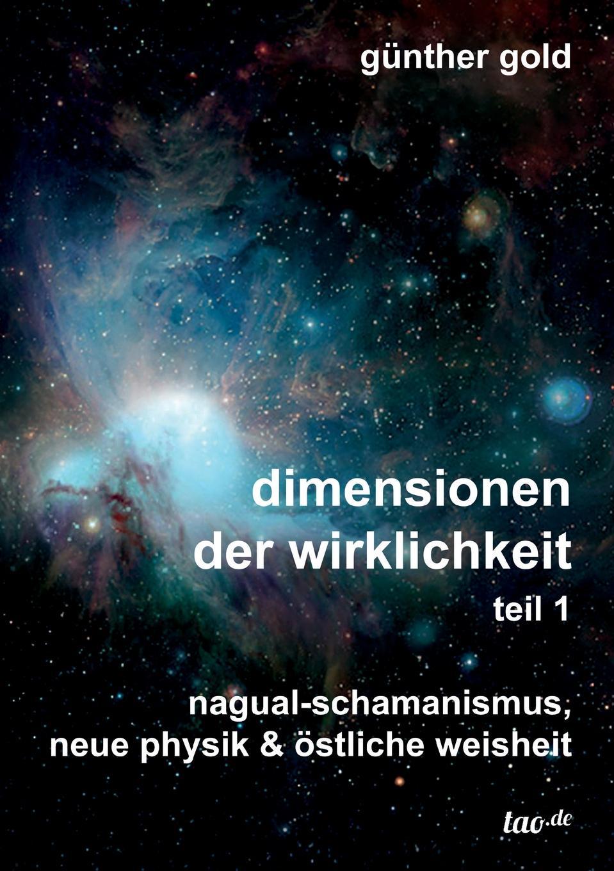 Günther Gold dimensionen der wirklichkeit - teil 1 martin pohl physik für alle