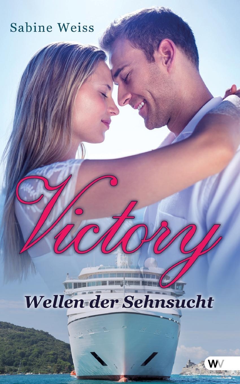 Sabine Weiss Victory - Wellen der Sehnsucht цена и фото
