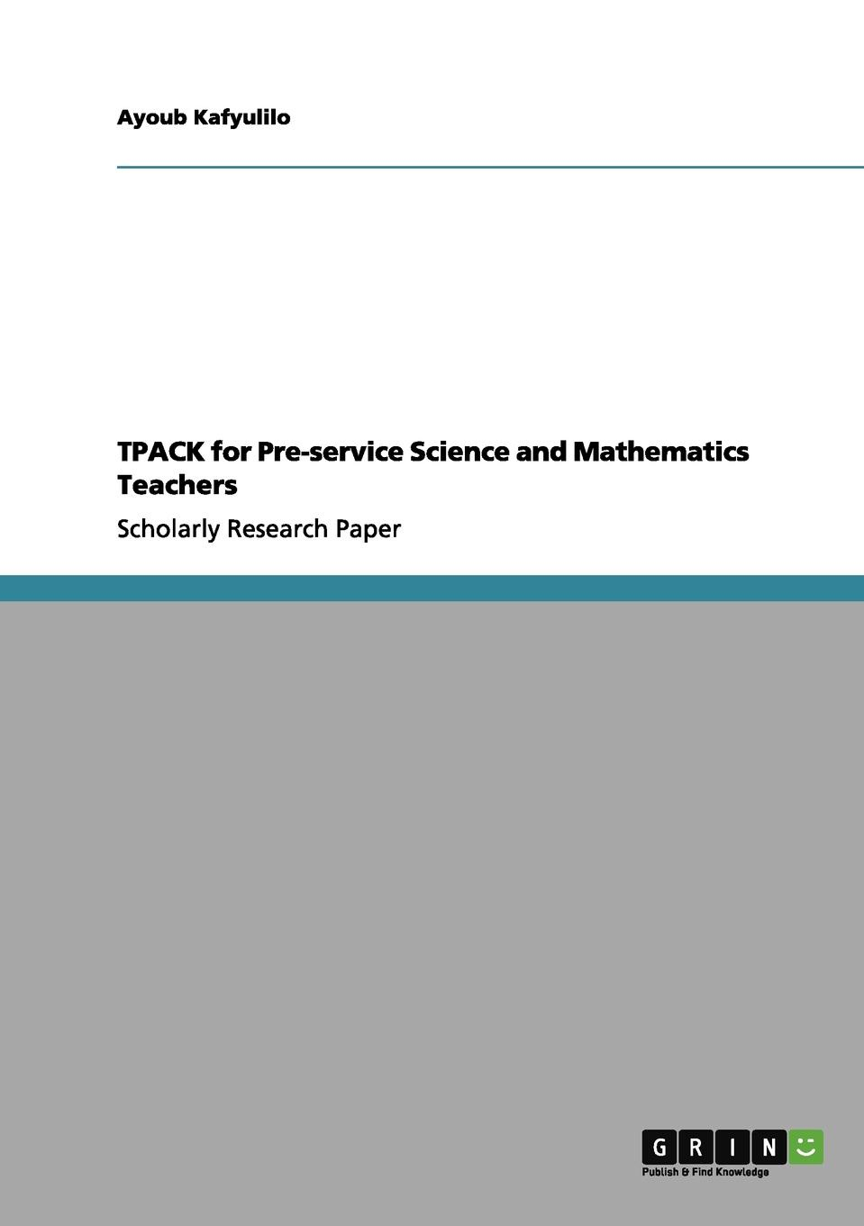 Ayoub Kafyulilo Tpack for Pre-Service Science and Mathematics Teachers service learning pedagogy how does it measure up