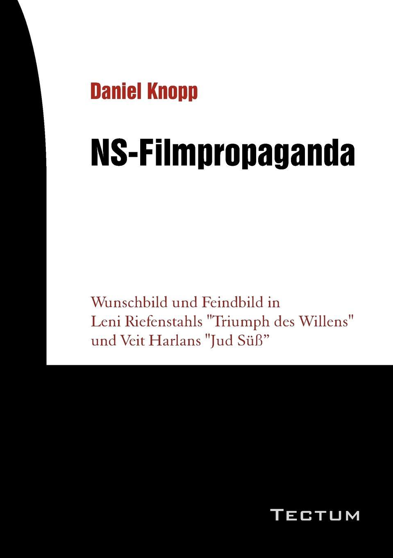 лучшая цена Daniel Knopp NS-Filmpropaganda