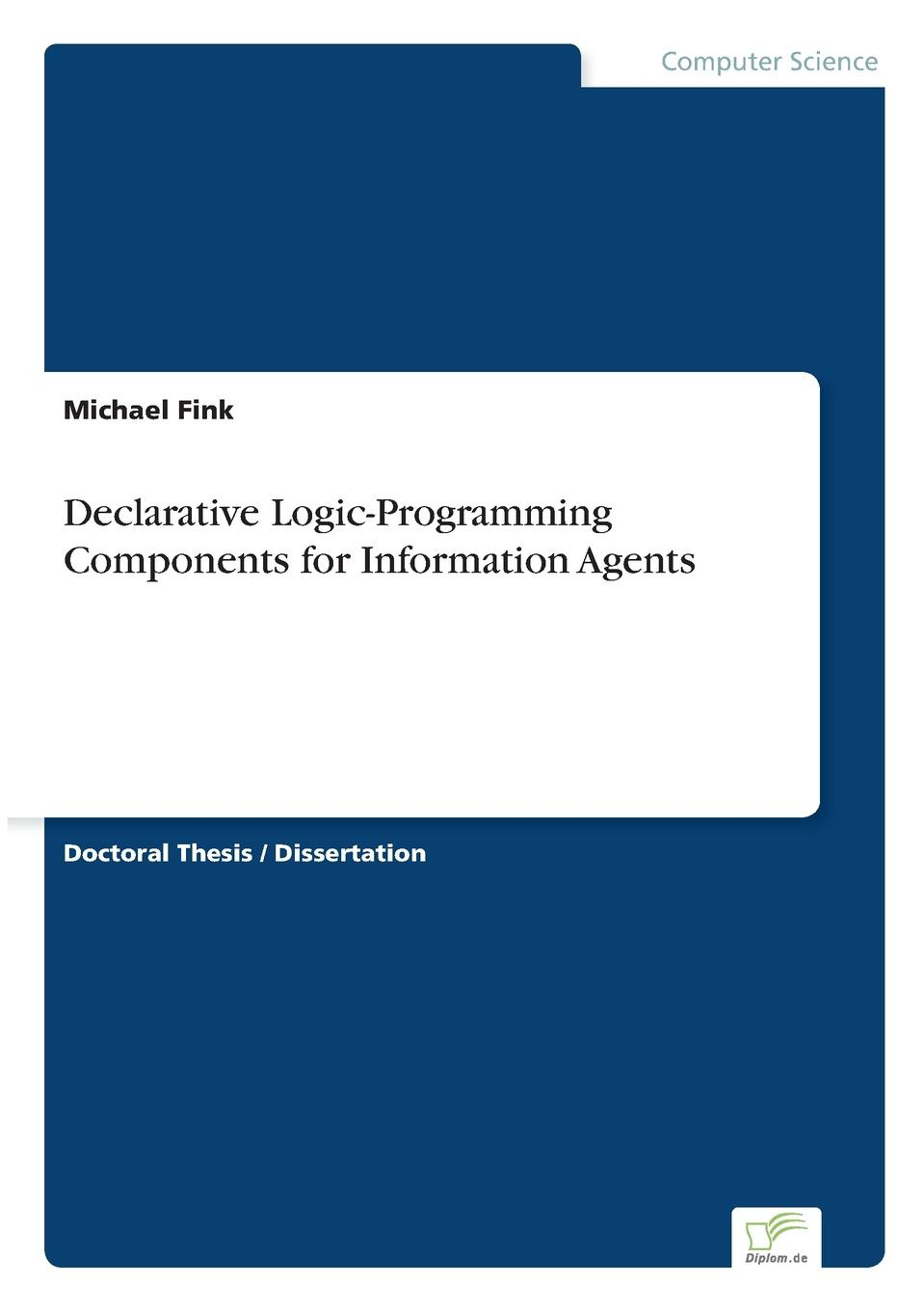 Michael Fink Declarative Logic-Programming Components for Information Agents staff as change agents