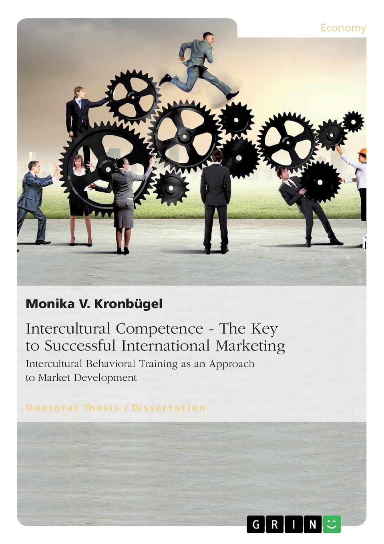 цены на Monika V. Kronbügel Intercultural Competence - The Key to Successful International Marketing  в интернет-магазинах
