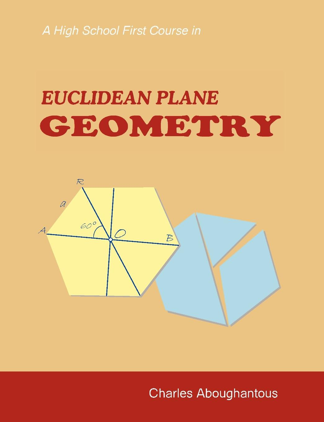 Charles H. Aboughantous A High School First Course in Euclidean Plane Geometry the penguin problems book notebook