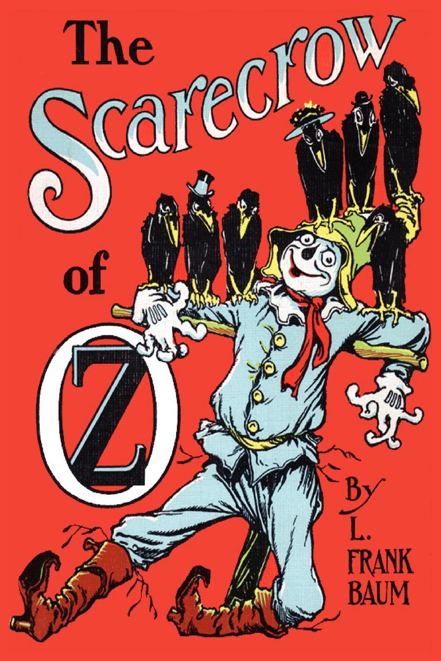 L. Frank Baum The Scarecrow of Oz l frank baum the wizard of oz the land of oz