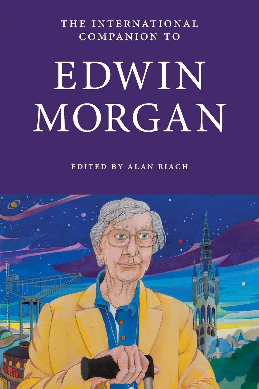 International Companion to Edwin Morgan raye morgan the heir s proposal