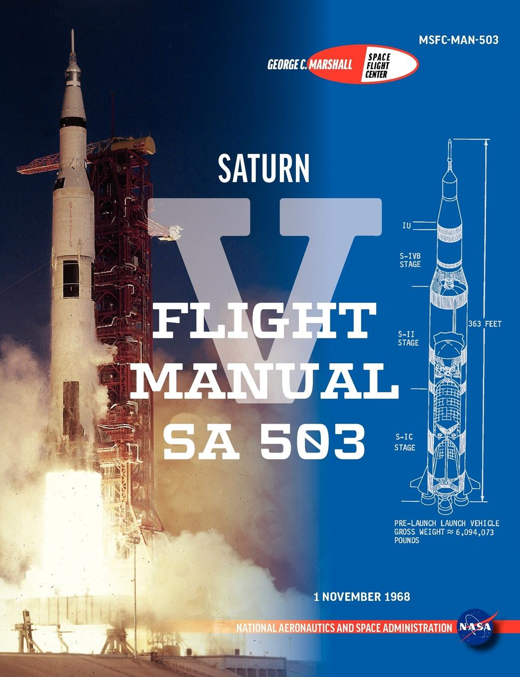 NASA, George Marshall Space Flight Center, Nasa Manned Spacecraft Center Saturn V Flight Manual Sa 503 susengo model building blocks kit space shuttle launch center rocket astronaut figures spacecraft boy toy compatible with lepin