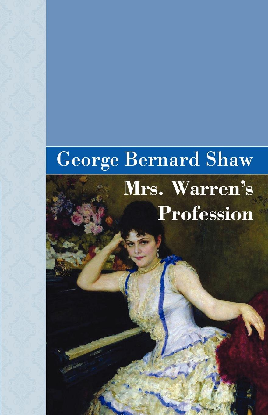 George Bernard Shaw Mrs Warren.s Profession george washington warren governor winthrop s return to boston an interview with a great character