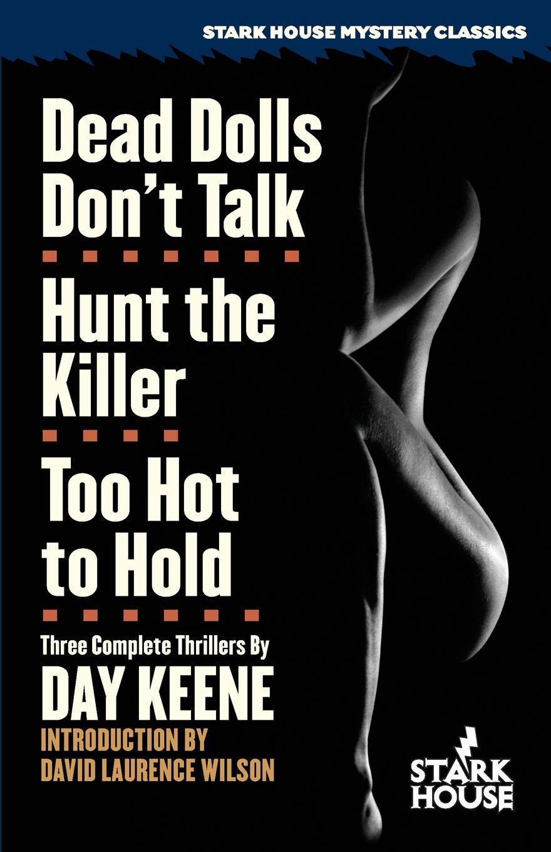 Day Keene Dead Dolls Don.t Talk / Hunt the Killer / Too Hot to Hold beth hart praha