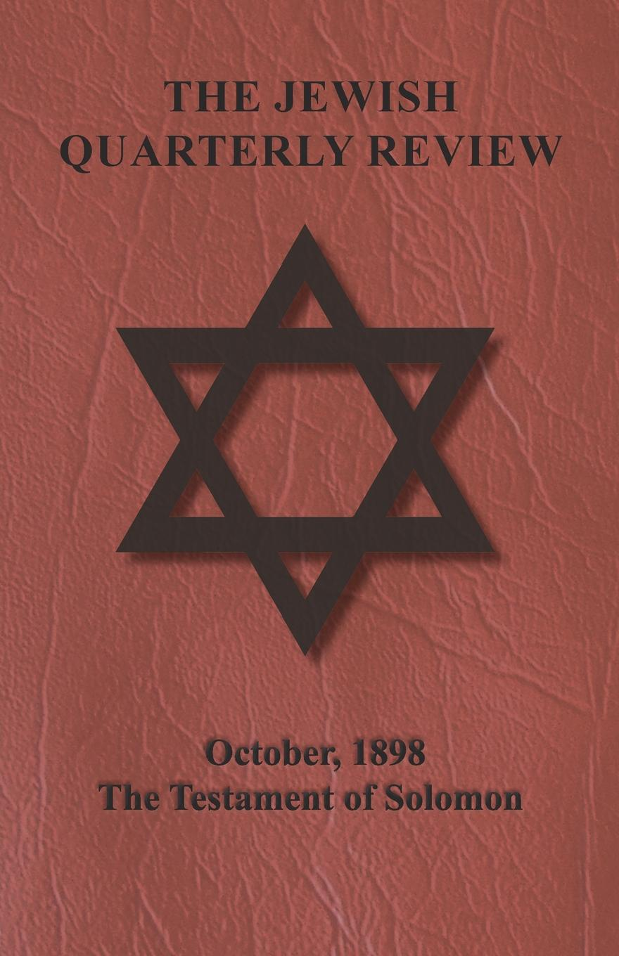 Anon. The Jewish Quarterly Review - October, 1898 - The Testament of Solomon judith e medeiros the third testament