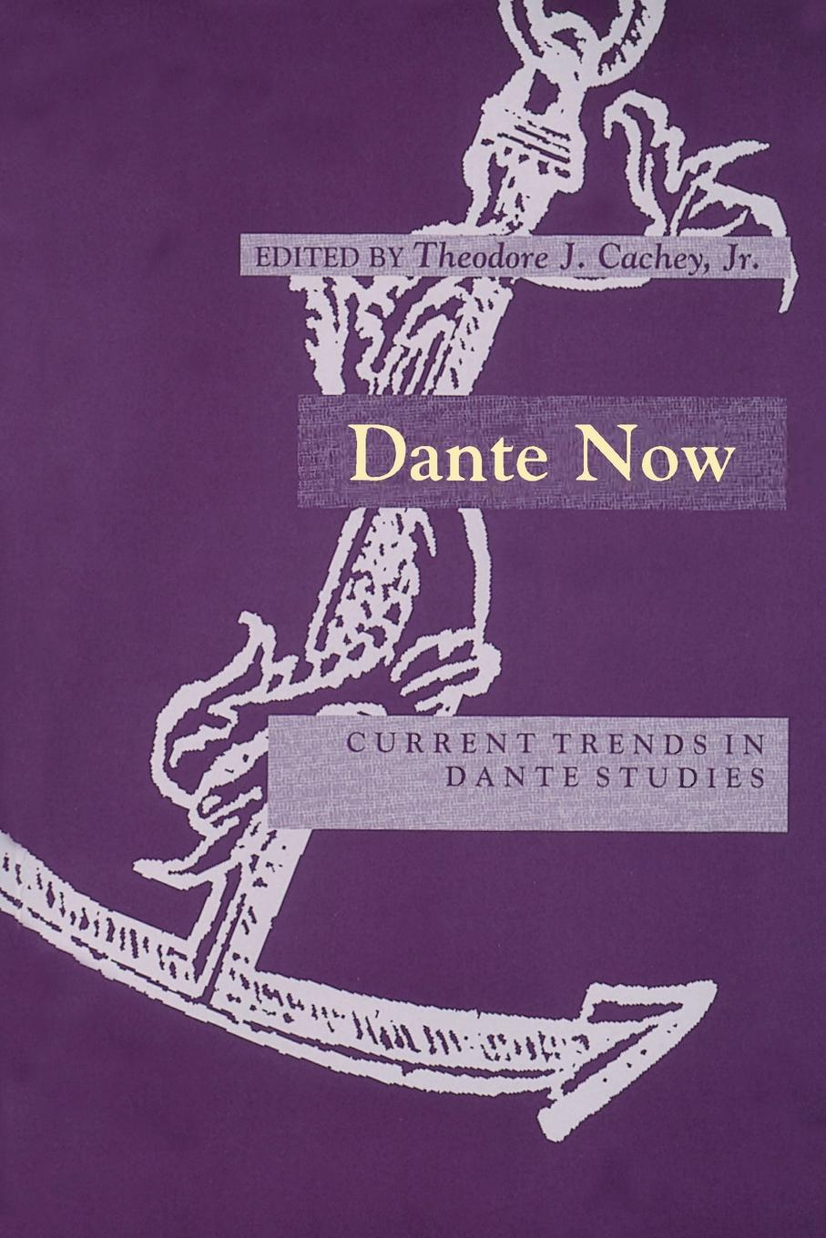 Dante Now. Current Trends in Dante Studies reading dante s commedia as theology