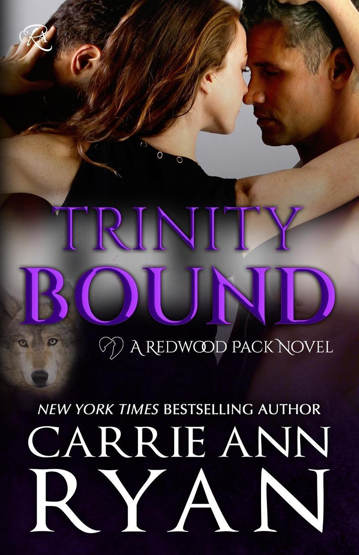 Carrie Ann Ryan Trinity Bound