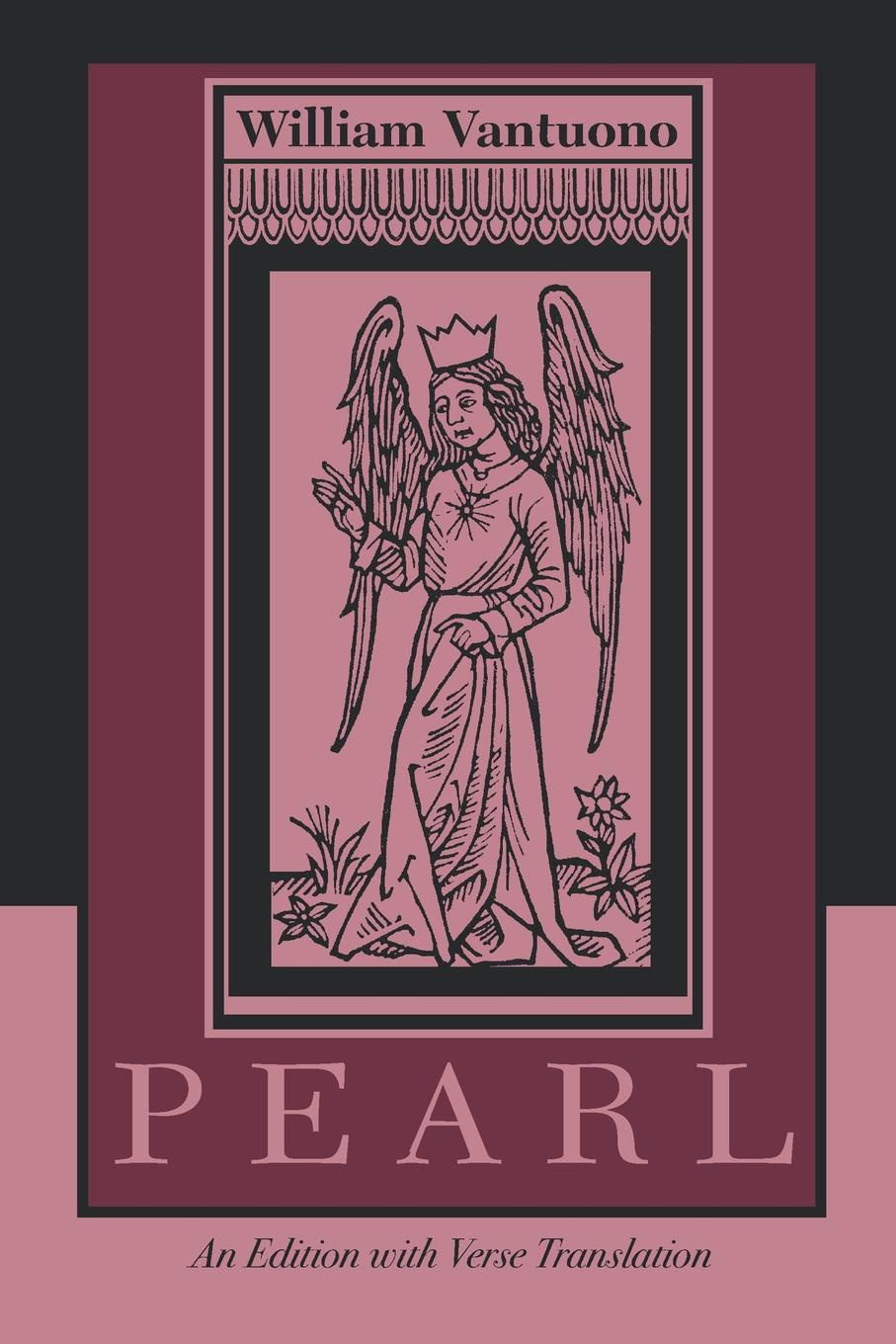 William Vantuono Pearl. An Edition with Verse Translation