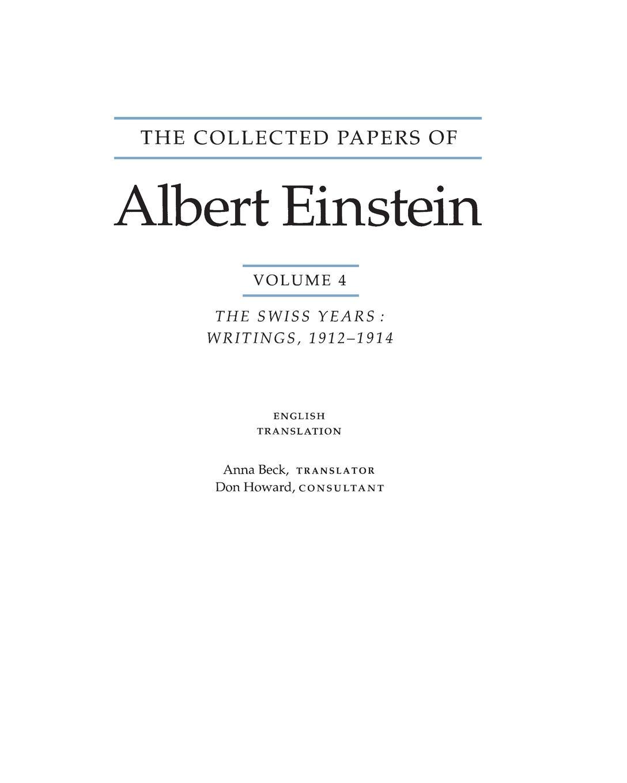 Albert Einstein, Anna Beck The Collected Papers of Albert Einstein, Volume 4 (English). The Swiss Years: Writings, 1912-1914. (English translation supplement) albert einstein the principle of relativity