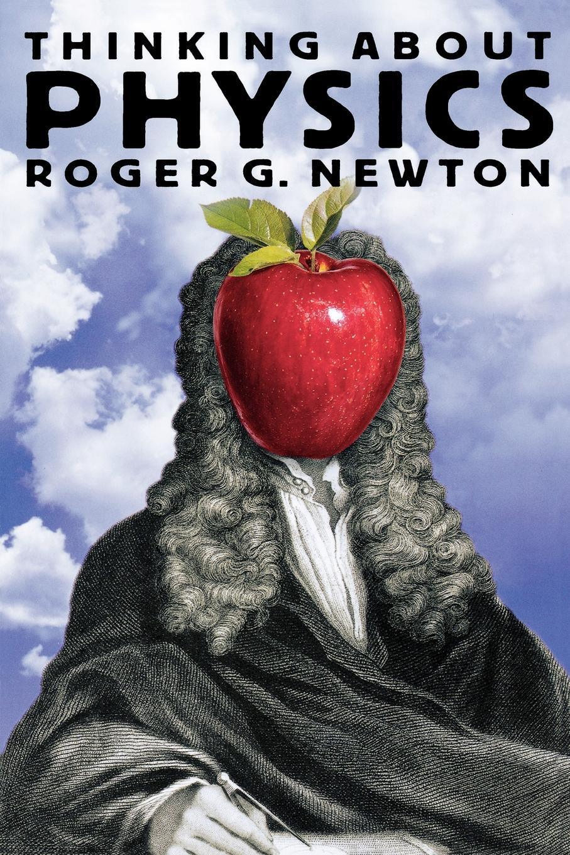 лучшая цена Roger G. Newton Thinking about Physics