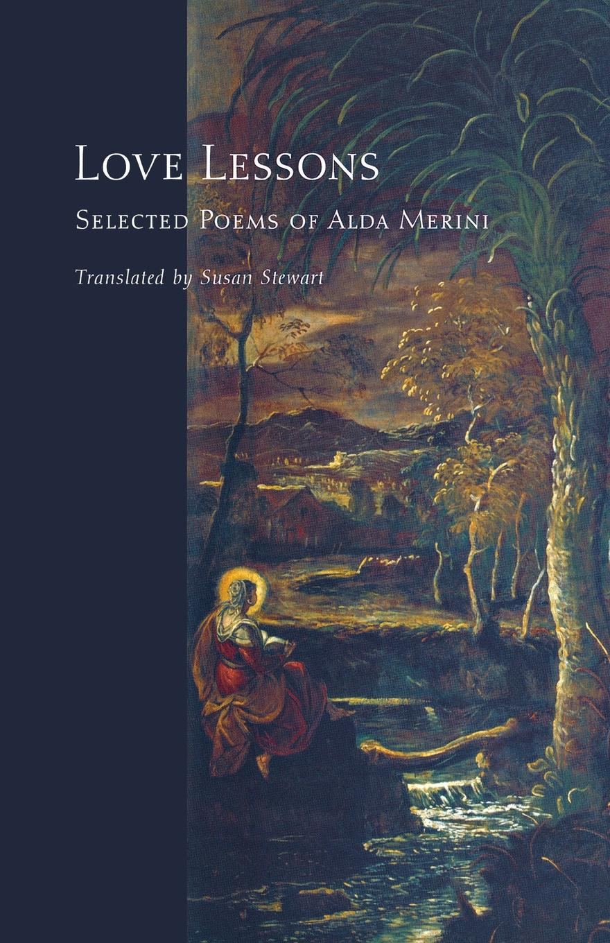 Love Lessons. Selected Poems of Alda Merini