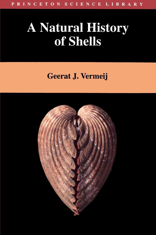 Geerat J. Vermeij A Natural History of Shells terrance taylor empty shells