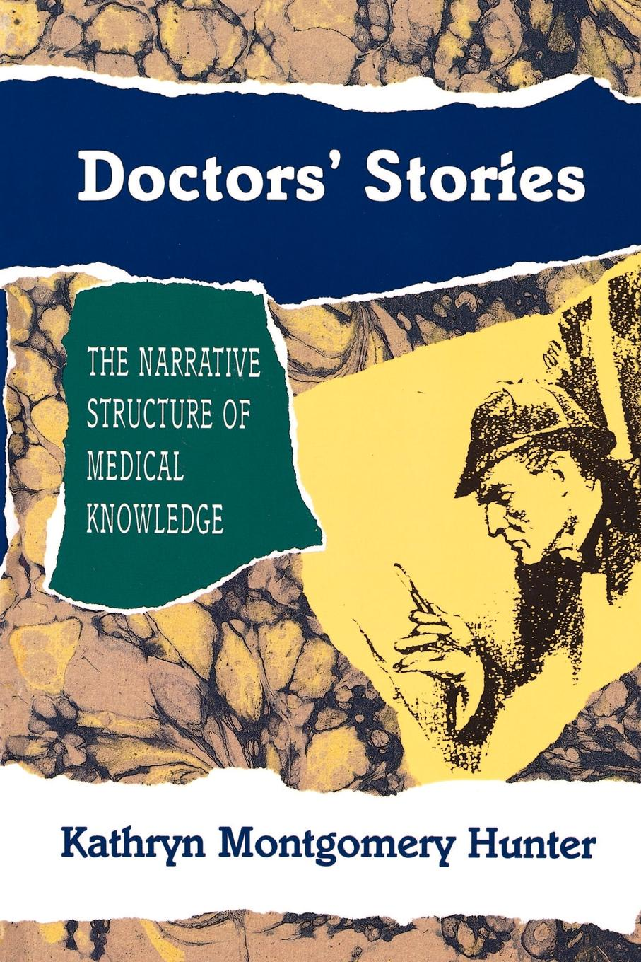 Kathryn Montgomery Hunter Doctors. Stories. The Narrative Structure of Medical Knowledge kathryn jones a amway forever the amazing story of a global business phenomenon