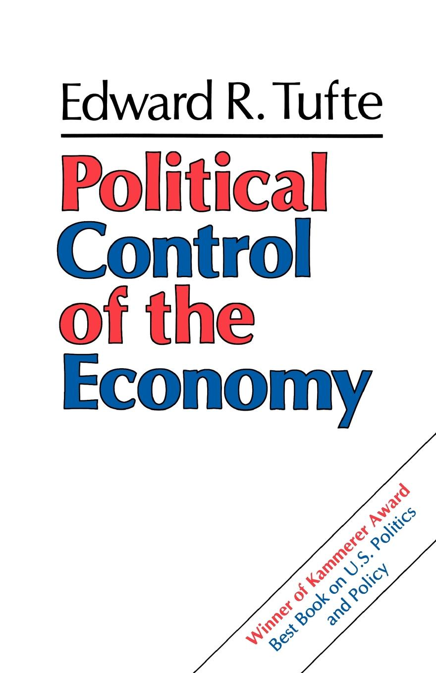 Edward R. Tufte Political Control of the Economy edward fitzwilliam songs and poems american and irish national and international patriotic political economic and miscellaneous