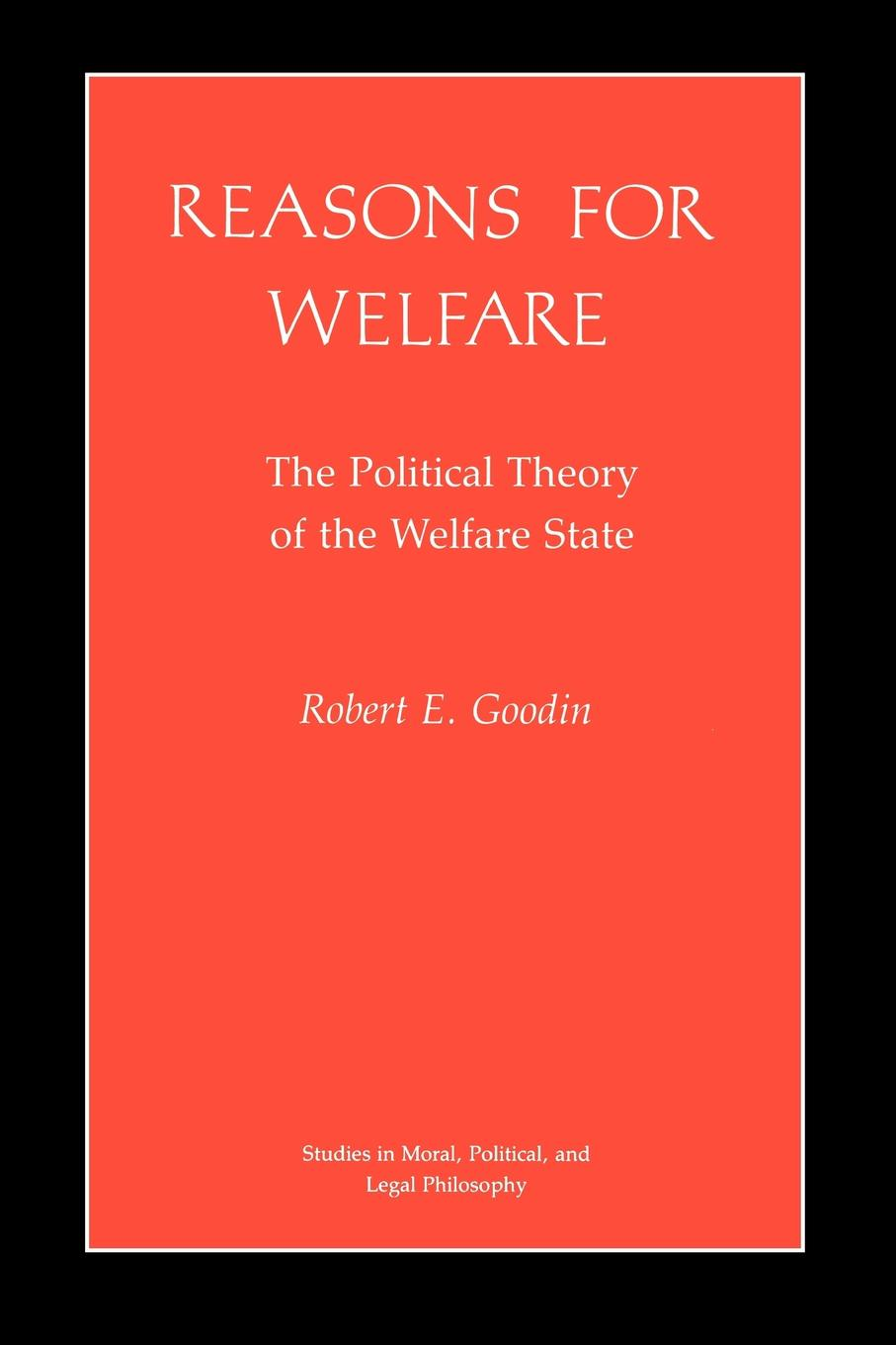 Robert E. Goodin Reasons for Welfare. The Political Theory of the Welfare State elisa new new england beyond criticism in defense of america s first literature isbn 9781118854563