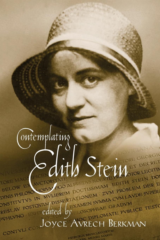 Contemplating Edith Stein.