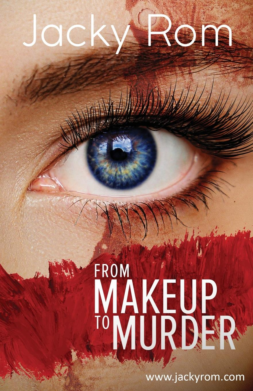 Фото - Jacky Rom From Makeup to Murder a murder is announced